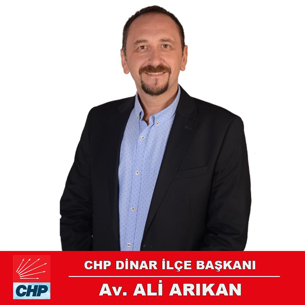 CHP İLÇE BAŞKANI ARIKAN'DAN AÇIKLAMA