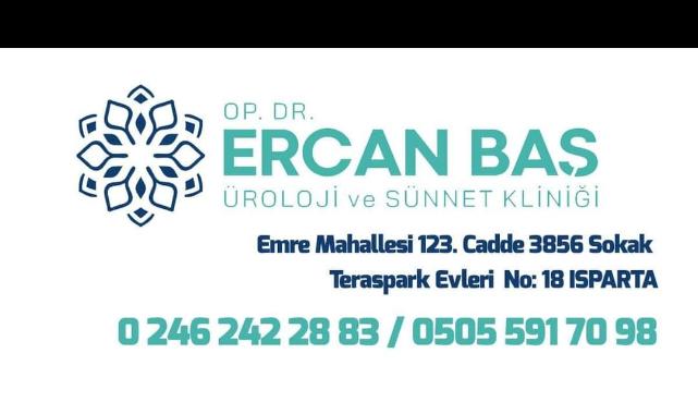Op. Dr. Ercan Baş Üroloji ve Sünnet Merkezi Isparta'da Hizmetinizde!