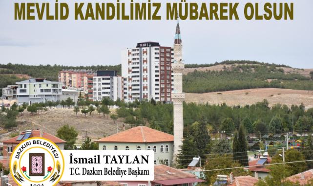 Başkan TAYLAN'ın Mevlid Kandili Mesajı