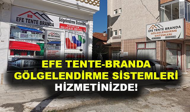 EFE TENTE BRANDA GÖLGELENDİRME SİSTEMLERİ HİZMETİNİZDE!
